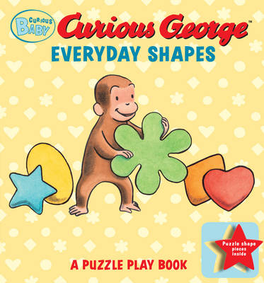 Curious Baby Everyday Shapes Puzzle Book: A Puzzle Play Book by Margret Rey, H. A. Rey