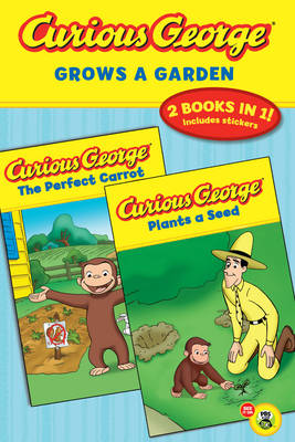 Curious George Grows a Garden by Margret Rey, H. A. Rey