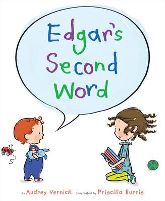 Edgar's Second Word by Audrey Vernick