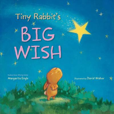 Tiny Rabbit's Big Wish by Margarita Engle