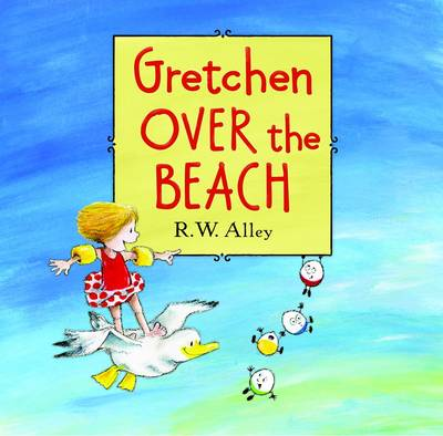 Gretchen Over the Breach by R. W. Alley