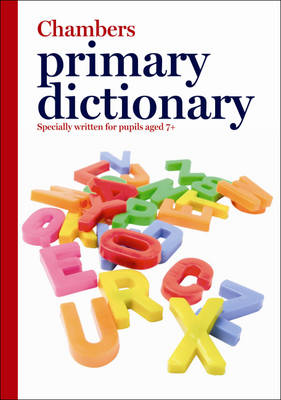 Chambers Primary Dictionary by Chambers