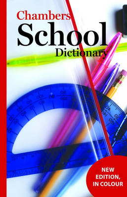 Chambers School Dictionary by Chambers
