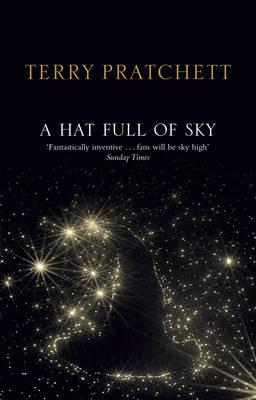 A Hat Full of Sky (Discworld Novel 32) by Terry Pratchett