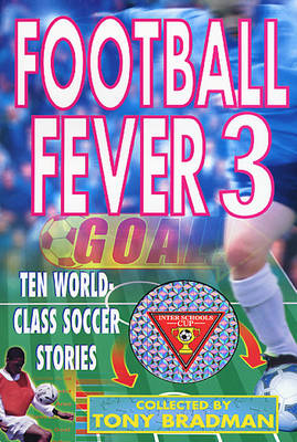 Football Fever by Tony Bradman