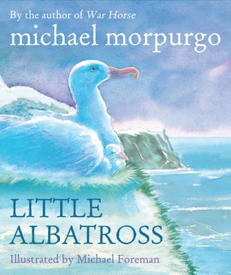 Little Albatross by Michael Morpurgo