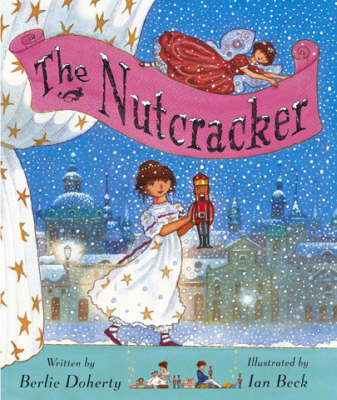 The Nutcracker by E. T. A. Hoffmann, Berlie Doherty