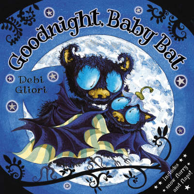 Goodnight, Baby Bat! by Debi Gliori