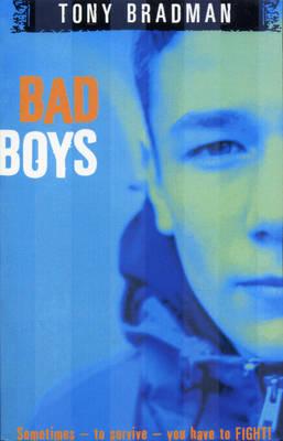 Bad Boys by Tony Bradman