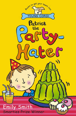 Patrick the Party-hater by Emily Smith