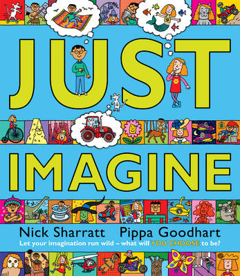 Just Imagine by Pippa Goodhart