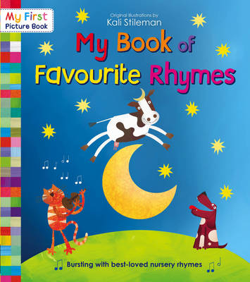 My Book of Favourite Rhymes by Kali Stileman