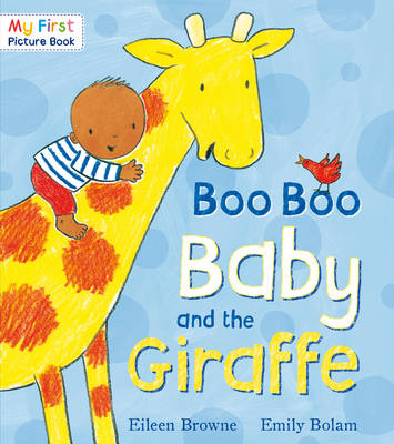 Boo Boo Baby and the Giraffe by Eileen Browne