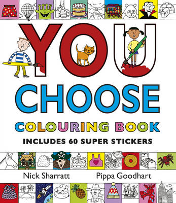You Choose! Colouring Book with Stickers by Pippa Goodhart