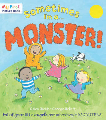 Sometimes I'm a Monster by Gillian Shields