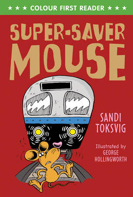 Super-Saver Mouse by Sandi Toksvig