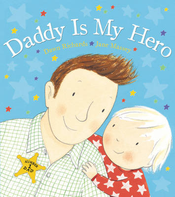 Daddy is My Hero by Dawn Richards