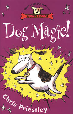 Dog Magic! by Chris Priestley