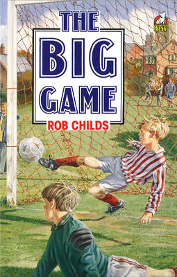 The Big Game by Rob Childs
