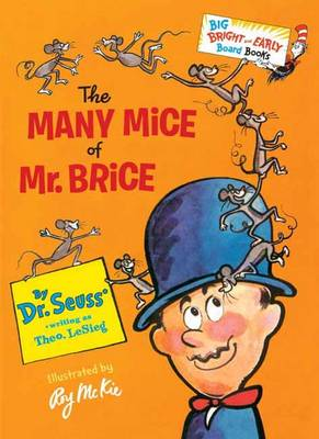 The Many Mice Of Mr. Brice by Dr. Seuss, Roy McKie