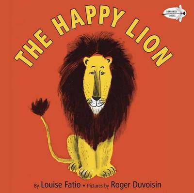 The Happy Lion by Louise Fatio, Roger Duvoisin