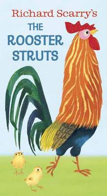 Rooster Struts by Richard Scarry