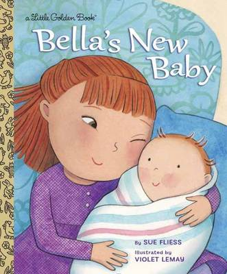 Bella's New Baby by Sue Fliess