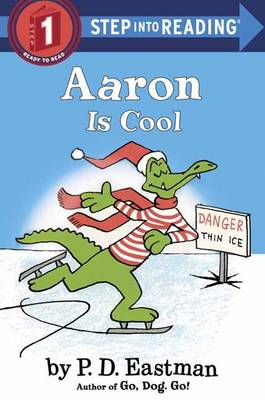 Aaron is Cool by P. D. Eastman