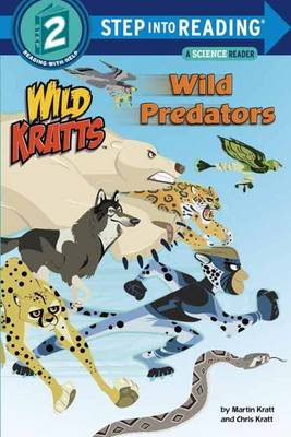 Wild Predators Wild Kratts by Chris Kratt, Martin Kratt
