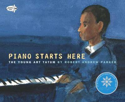 Piano Starts Here The Young Art Tatum by Robert A. Parker