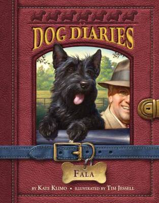 Dog Diaries #8 Fala by Kate Klimo, Tim Jessell