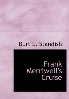 Frank Merriwell's Cruise by Burt L Standish