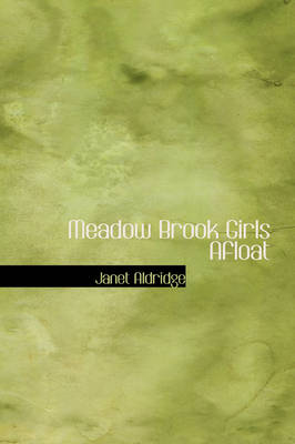 Meadow Brook Girls Afloat by Janet Aldridge