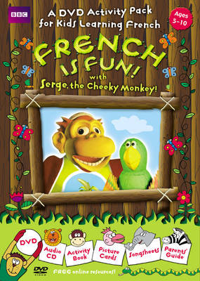 French is Fun with Serge, the Cheeky Monkey! by Sue Finnie