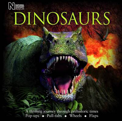 Dinosaurs A Thrilling Journey Through Prehistoric Times by Dougal Dixon