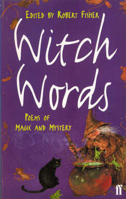 Witch Words Poems of Magic Amd Mystery by Robert Fisher