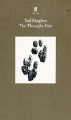 Collected Animal Poems Vol 4 The Thought Fox by Ted Hughes