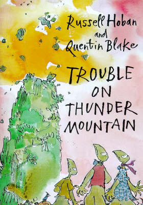 Trouble on Thunder Mountain by Russell Hoban