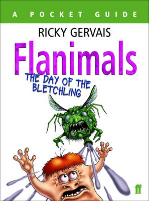 Flanimals: The Day of the Bletchling by Ricky Gervais