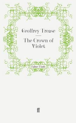 The Crown of Violet by Geoffrey Trease