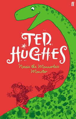 Nessie the Mannerless Monster by Ted Hughes