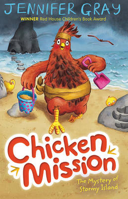 Chicken Mission: the Mystery of Stormy Island by Jennifer Gray