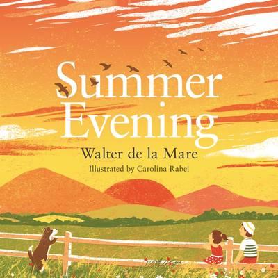 Summer Evening by Walter de la Mare