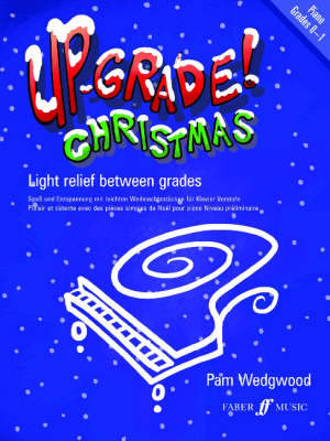 Up-Grade Christmas! Piano by Pam Wedgwood