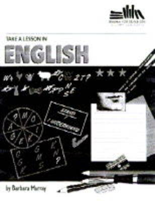 Take a Lesson in English by Barbara Murray