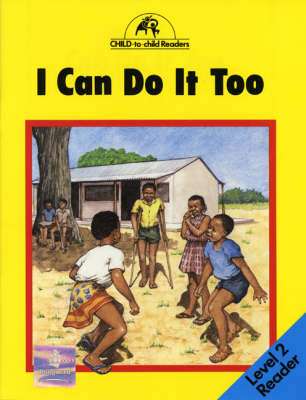 I Can Do it Too by Anise Waljee, Colette Hawes