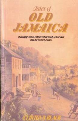 Tales of Old Jamaica by Clinton V. Black