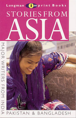 Stories from Asia A Collection of Short Stories from South Asia, India, Pakistan and Bangladesh by Madhu Bhinda, Michael Marland