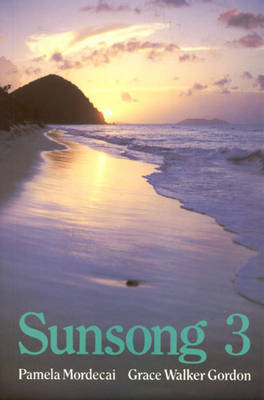 Sunsong by Grace W. Gordon, Pamela Mordecai
