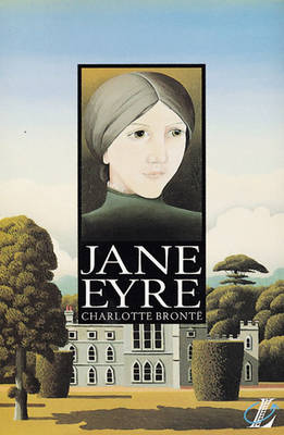 Jane Eyre by Charlotte Bronte, Roy Blatchford, Stephanie Colomb